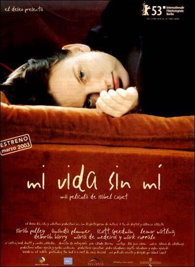Cartel de 'Mi vida sin mí'